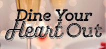 Dine your heart out this Valentine's Day